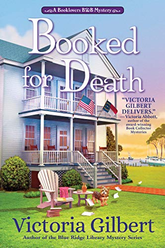 Booked for Death: A Book Lover's B&B Mystery by [Gilbert, Victoria]