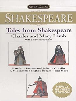 Tales From Shakespeare (Signet Classics) by [Lamb, Charles, Lamb, Mary]