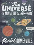 The Universe in Miniature in Miniature, Patrick Somerville, 0982580819