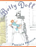 Betty Doll, Patricia Polacco, 0399236384
