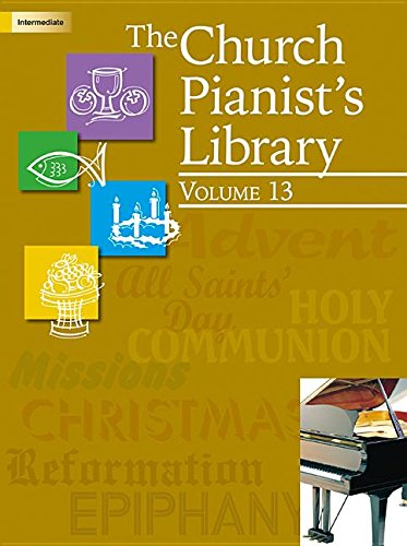 The Church Pianist's Library, Vol. 13 pdf