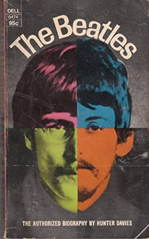 The Beatles: The Authorized Biography (The Beatles Davies)