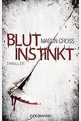 Blutinstinkt: Thriller by Mason Cross (2016-02-15) Paperback