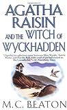 Agatha Raisin and the Witch of Wyckhadden (Agatha Raisin Mysteries, No. 9)