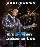Mis 40 En Bellas Artes (Blu Ray) - Juan Gabriel