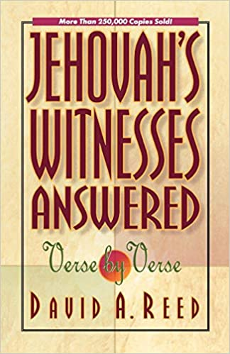 Amazon com: Jehovah's Witnesses Answered Verse by Verse