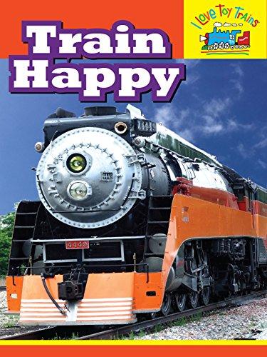 I Love Toy Trains - Train Happy