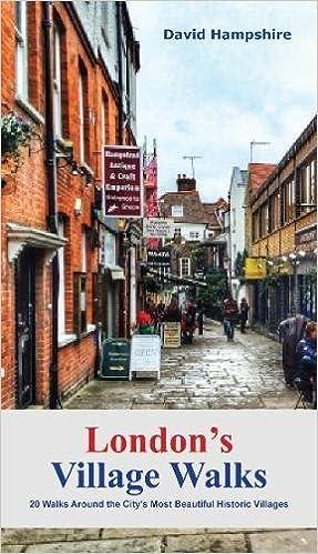 London London's Village Walks: 20 Walks Around The City's Most Beautiful Historic Villages Descargar PDF