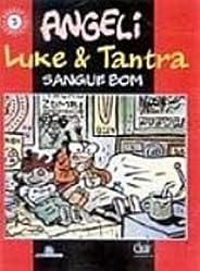 LUKE E TANTRA SANGUE BOM-SC2