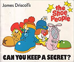a4fdda90271b0 Can You Keep a Secret? (Shoe People): James Driscoll, Rob Lee ...