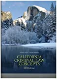 img - for California Criminal Law Concepts 2015 book / textbook / text book