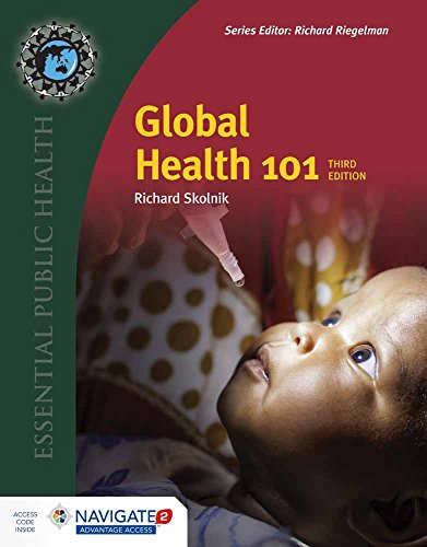 Global Health 101, Third Edition (Essential Public Health) (Best International Public Health Programs)