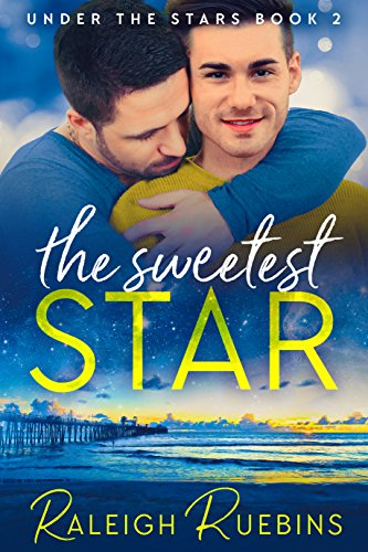 - The Sweetest Star: Under the Stars Book 2