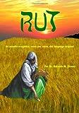 img - for RUT: Un estudio exegetico, verso por verso, del lenguage original (Spanish Edition) book / textbook / text book