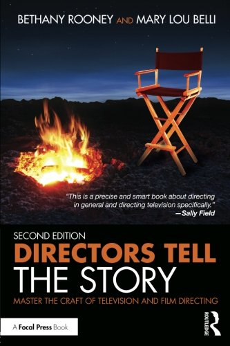 Directors Tell the Story by Focal Press