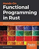 Hands-On Functional Programming in Rust: Build