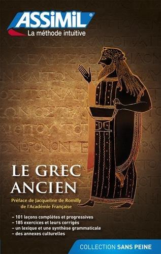 Le Grec ancien (Grec) Broché – 10 octobre 2012 Jean-Pierre Guglielmi Jean-Louis Goussé Jacqueline de Romilly Assimil France
