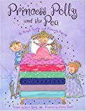 Princess Polly and the Pea, Laurie Young, 1581175582