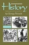 Understanding History, George Novack, 0873486056
