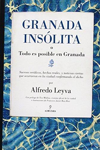 Descargar Libro Granada Insolita: 1 Alfredo Leyva