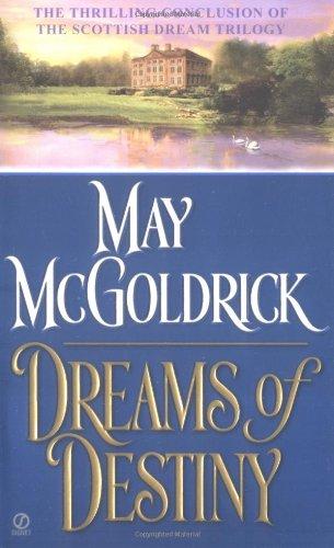 Dreams of Destiny (Scottish Dream Trilogy) by Signet