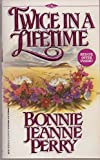 Twice In A Lifetime (Denise Little Presents)