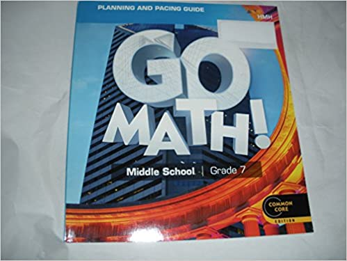 Go Math! Middle School 7 Planning and Pacing Guide: HOUGHTON
