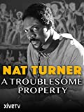 Nat Turner: A Troublesome Property