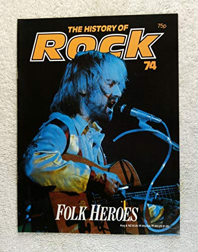 Roy Harper - Folk Heroes - The History of Rock Magazine #74 (1982) - 20 Pages