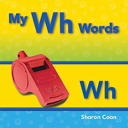 My Wh Words (Targeted Phonics])