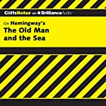 The Old Man and the Sea: CliffsNotes | Jeanne Sallade Criswell M.F.A.