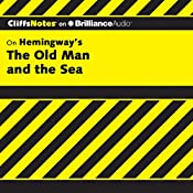 The Old Man and the Sea: CliffsNotes | Jeanne Sallade Criswell, M.F.A.