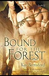 Bound for the Forest