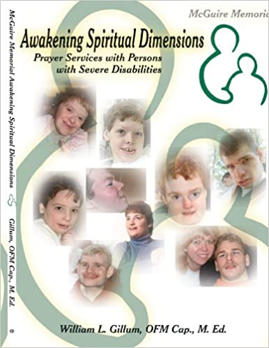 Book McGuire Memorial Awakening Spiritual Dimensions: Prayer Services with Persons with Severe Disabilities