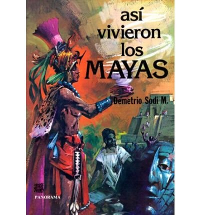 Download Asi Vivieron los Mayas (Paperback)(Spanish) - Common pdf