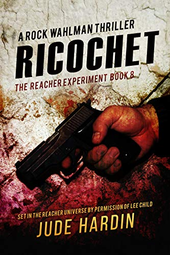 Pdf Thriller Ricochet: The Jack Reacher Experiment Book 8