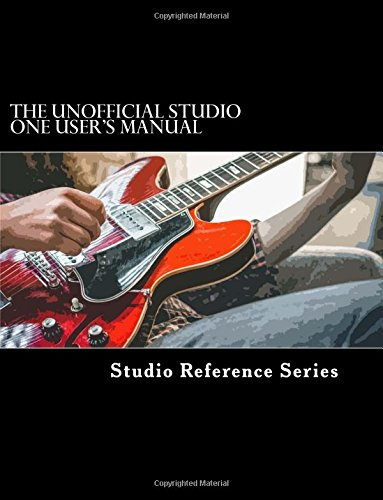 The Unofficial Studio One User's Manual PDF