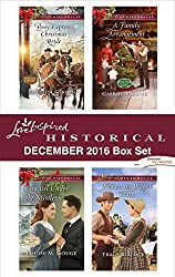 Harlequin Love Inspired Historical December 2016 Box Set: Pony Express Christmas Bride\Cowgirl Under the Mistletoe\A Family Arrangement\Wed on the Wagon Train