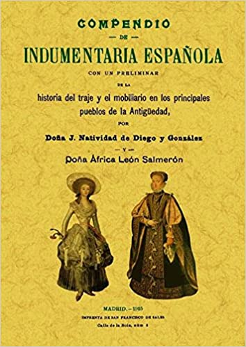 Compendio de indumentaria española: J. Natividad de Diego y ...