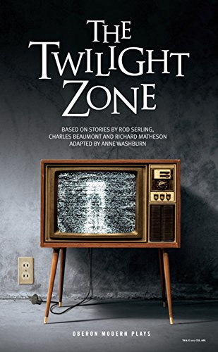 Book cover from The Twilight Zone (Oberon Modern Plays) by Rod Serling