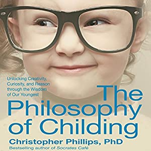 The Philosophy of Childing Audiobook