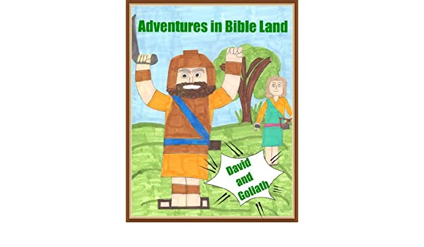 Adventures in Bible Land - David and Goliath