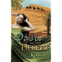 An Oasis in the Desert (Journey to the Promised Land Book 2) (English Edition)