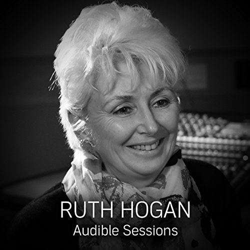 Ruth Hogan: Audible Sessions: FREE Exclusive Interview