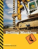 Drilling Machines, Sara Gilbert, 1897563744