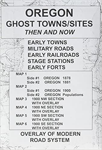 Oregon Ghost Towns Sites Map R N Preston 9780965755856