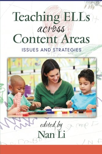 Teaching Ells Across Content Areas: Issues and Strategies
