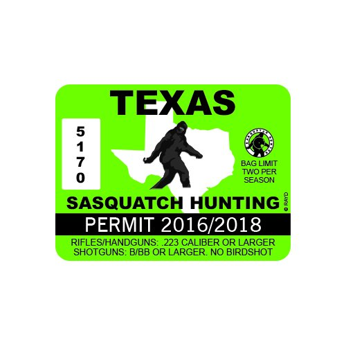 Texas Sasquatch Hunting Permit - Color Sticker - Decal - Die Cut
