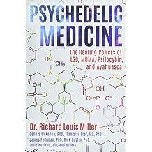 Amazon pain medicine books psychedelic medicine the healing powers of lsd mdma psilocybin and ayahuasca fandeluxe Gallery