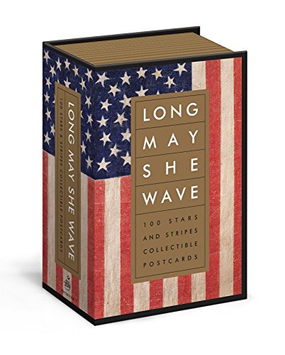 - Long May She Wave: 100 Stars and Stripes Collectible Postcards